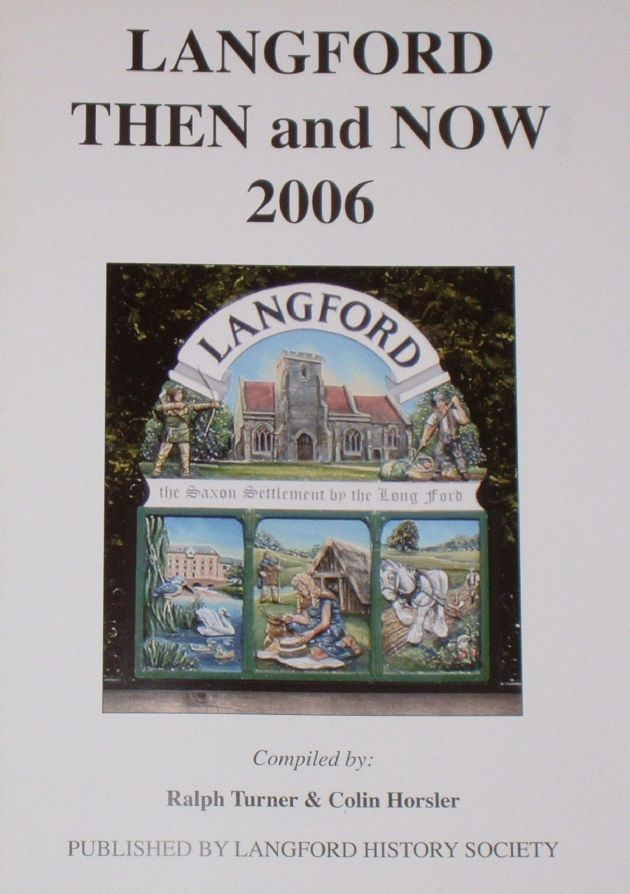 Langford Then and Now 2006, by Ralph Turner and Colin Horsler